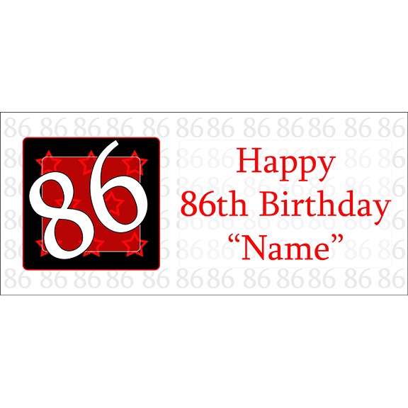 Click For Larger Picture Of PERSONALIZED 86 YEAR OLD BANNER PARTY SUPPLIES