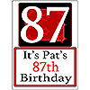 PERSONALIZED 87 YEAR OLD YARD SIGN PARTY SUPPLIES