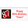 PERSONALIZED 87 YEAR OLD BANNER PARTY SUPPLIES