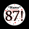 87! CUSTOMIZED BUTTON PARTY SUPPLIES