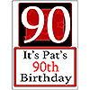 PERSONALIZED 90 YEAR OLD YARD SIGN PARTY SUPPLIES