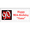 PERSONALIZED  90 YEAR OLD BANNER PARTY SUPPLIES