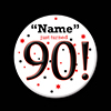 90! CUSTOMIZED BUTTON PARTY SUPPLIES