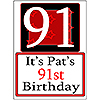 PERSONALIZED 91 YEAR OLD YARD SIGN PARTY SUPPLIES