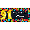 BALLOON 91ST BIRTHDAY CUSTOMIZED BANNER PARTY SUPPLIES