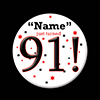 91! CUSTOMIZED BUTTON PARTY SUPPLIES