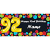 BALLOON 92ND BIRTHDAY CUSTOMIZED BANNER PARTY SUPPLIES