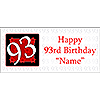 PERSONALIZED 93 YEAR OLD BANNER PARTY SUPPLIES