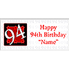 PERSONALIZED 94 YEAR OLD BANNER PARTY SUPPLIES