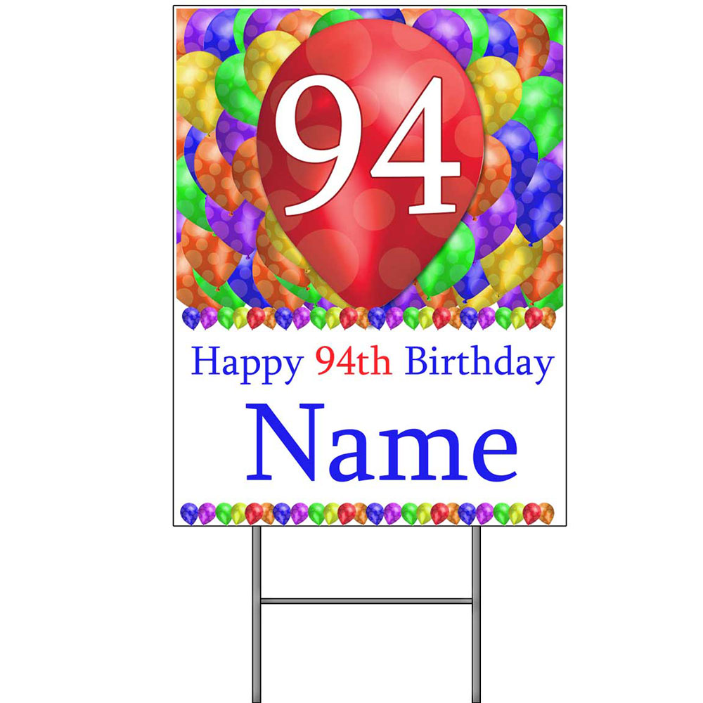 Click For Larger Picture Of 94TH CUSTOMIZED BALLOON BLAST YARD SIGN PARTY SUPPLIES