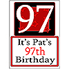PERSONALIZED 97 YEAR OLD YARD SIGN PARTY SUPPLIES