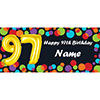 BALLOON 97TH BIRTHDAY CUSTOMIZED BANNER PARTY SUPPLIES