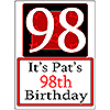 PERSONALIZED 98 YEAR OLD YARD SIGN PARTY SUPPLIES