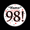 98! CUSTOMIZED BUTTON PARTY SUPPLIES