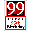 PERSONALIZED 99 YEAR OLD YARD SIGN PARTY SUPPLIES