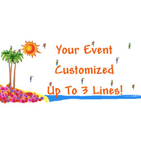 Click for larger picture of PERSONALIZED LUAU/TROPICAL BANNER PARTY SUPPLIES
