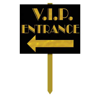 Click for larger picture of VIP ENTRANCE YARD SIGN PARTY SUPPLIES