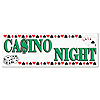 CASINO NIGHT SIGN BANNER (12/CS) PARTY SUPPLIES