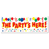 THE PARTY'S HERE SIGN BANNER (12/CS) PARTY SUPPLIES