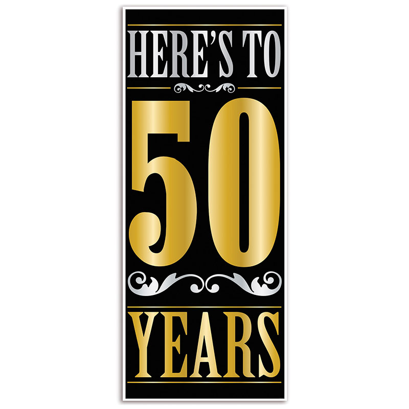Click For Larger Picture Of HERES TO 50 YEARS DOOR COVER 12 CS