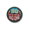 50 IT'S THE BIG ONE SATIN BUTTON (6/CS) PARTY SUPPLIES