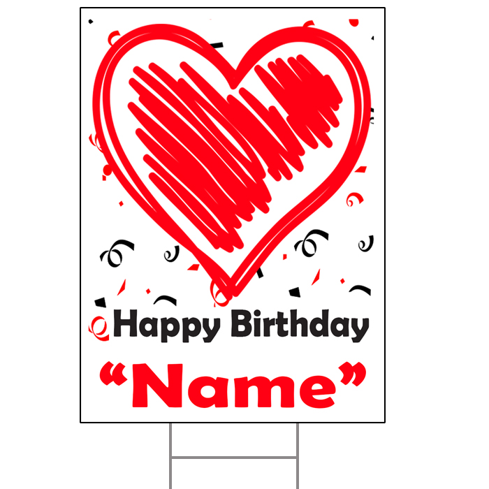 CUSTOM BIRTHDAY LOVE YARD SIGN PARTY SUPPLIES