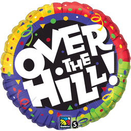 18IN. OVER THE HILL CONFETTI MYLR (5/CS) PARTY SUPPLIES