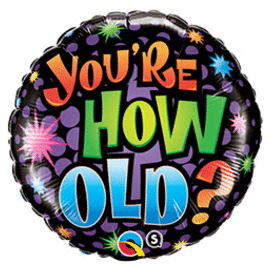 18 IN. BIRTHDAY YOURE HOW OLD (5/CS) PARTY SUPPLIES
