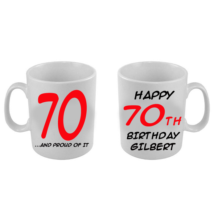 Click for larger picture of 70 AND PROUD CUSTOMIZED MUG (15OZ.) PARTY SUPPLIES