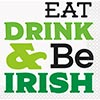 EAT DRINK BE IRISH BEV NAPKIN (192/CS) PARTY SUPPLIES