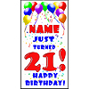 PERSONALIZED 21ST BALLOON BD DOOR BANNER PARTY SUPPLIES