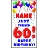 PERSONALIZED 60TH BALLOON BD DOOR BANNER PARTY SUPPLIES