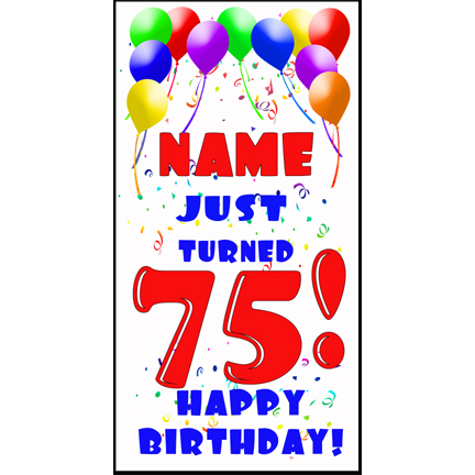 Click for larger picture of PERSONALIZED 75TH BALLOON BD DOOR BANNER PARTY SUPPLIES