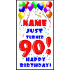 PERSONALIZED 90TH BALLOON BD DOOR BANNER PARTY SUPPLIES