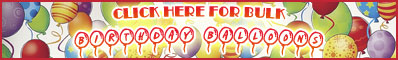 Click Here for Bulk Birthday Balloons Party Supplies